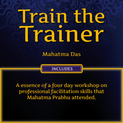 Train the Trainer Mahatma Das