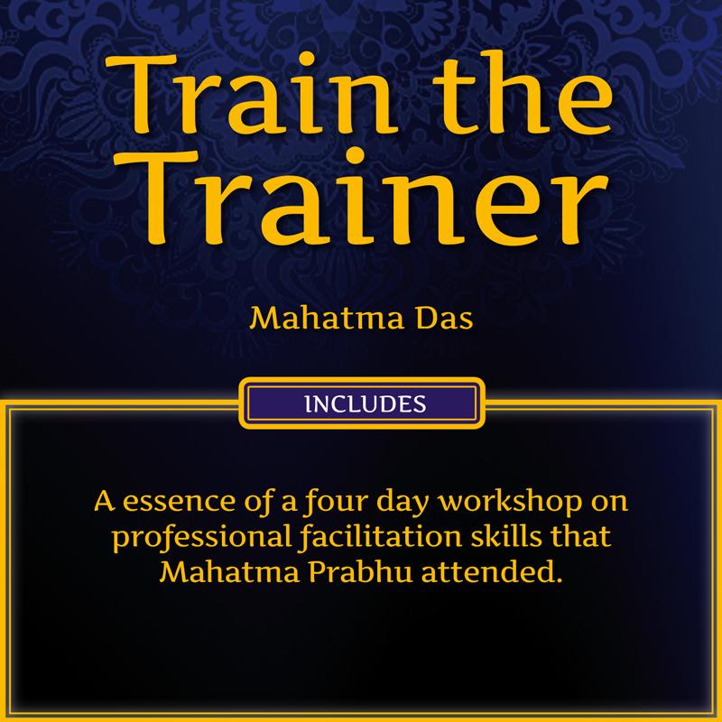 Train the Trainer Mahatma Das