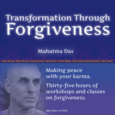 Transformation through Forgiveness Mahatma Das
