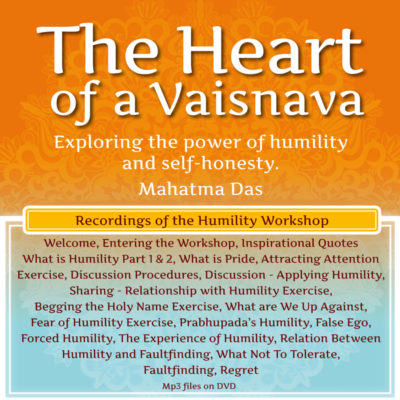 The Heart of a Vaishnava Mahatma Das