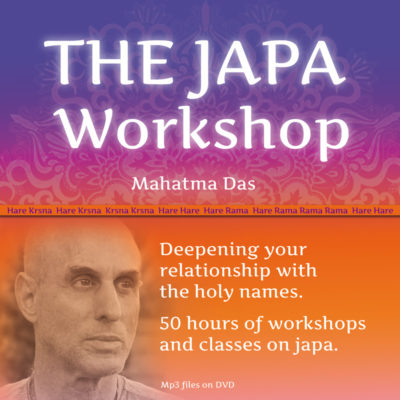 The Japa Workshop Mahatma Das