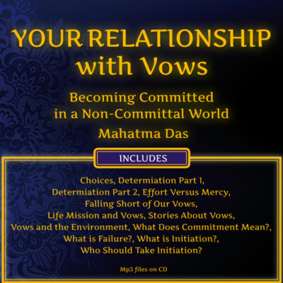 Your Relationship with Vows Mahatma Das