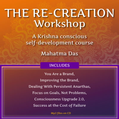 The Re-Creation Workshop Mahatma Das