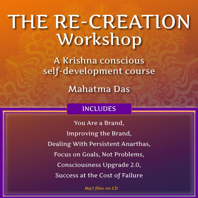The Re-Creation Workshop Mahatma Das