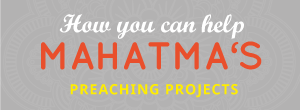 Help Mahatma Das Praeching